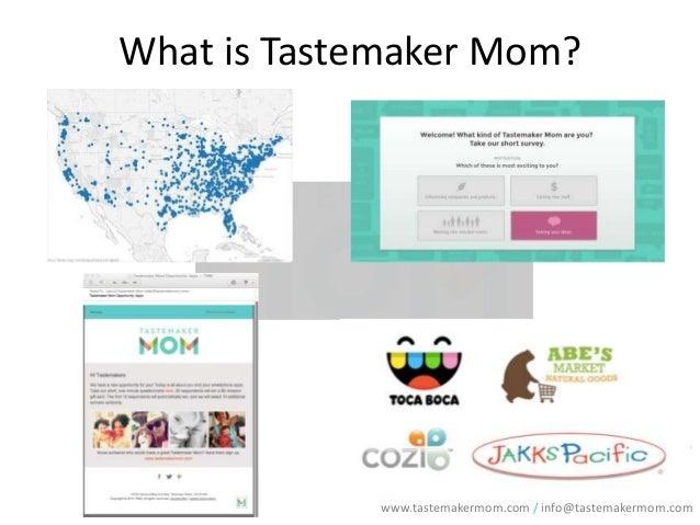 What is Tastemaker Mom?  www.tastemakermom.com / info@tastemakermom.com