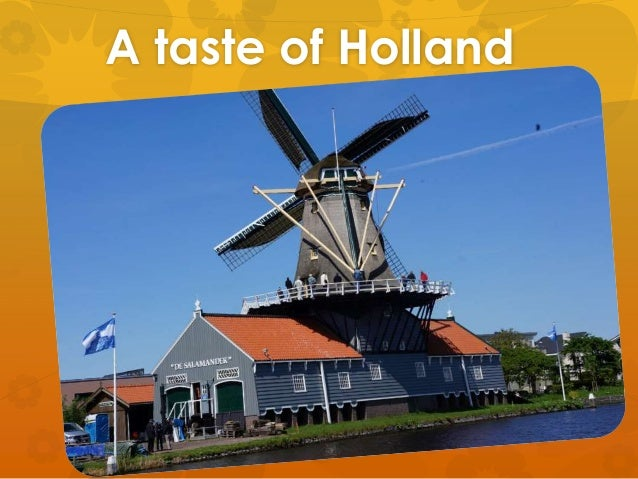 A taste of Holland
