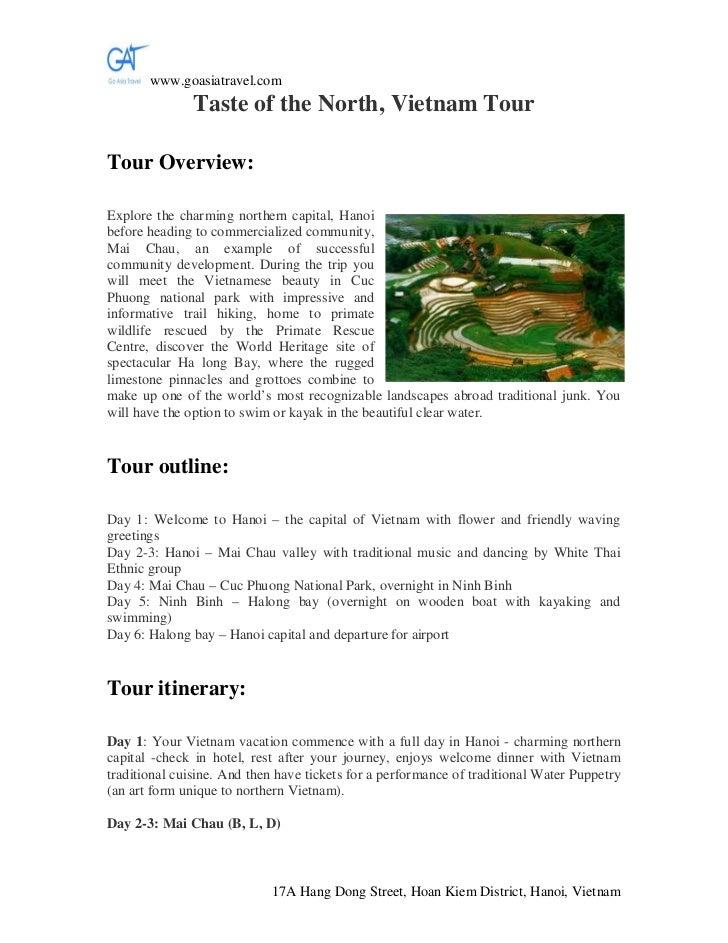 www.goasiatravel.com               Taste of the North, Vietnam TourTour Overview:Explore the charming northern capital, Ha...