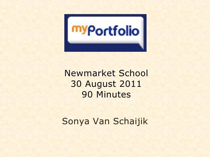 Newmarket School 30 August 2011 90 Minutes Sonya Van Schaijik