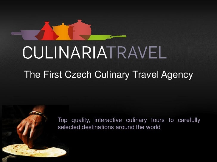 The First Czech Culinary Travel Agency       Top quality, interactive culinary tours to carefully       selected destinati...