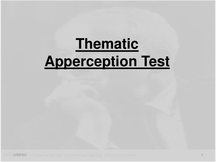 Thematic           Apperception Test1/9/2012                       1
