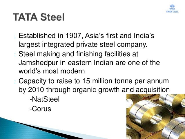 strategies adopted by tata steel india A biased approach has been adopted in india where the public sector has   consultancy services and tata steel operating in engineering,.