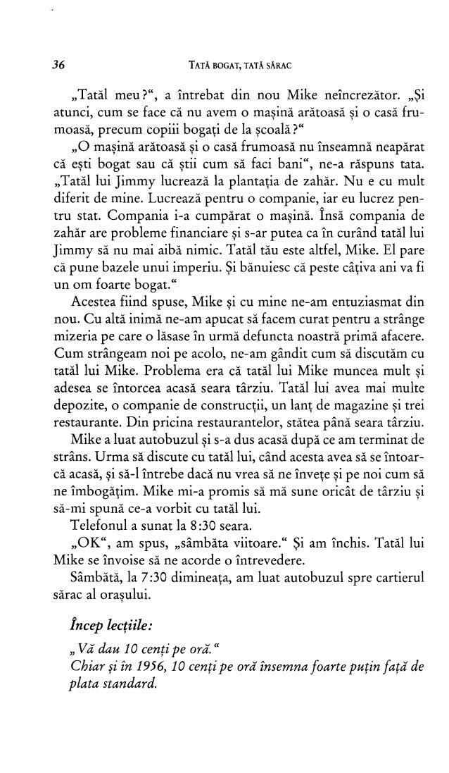 """36 TATĂ BOGAT, TATĂ SĂRAC """"Tatăl meu ?"""", a întrebat din nou Mike neîncrezător . ,, i atunci, cum se face că nu avem o maşi..."""