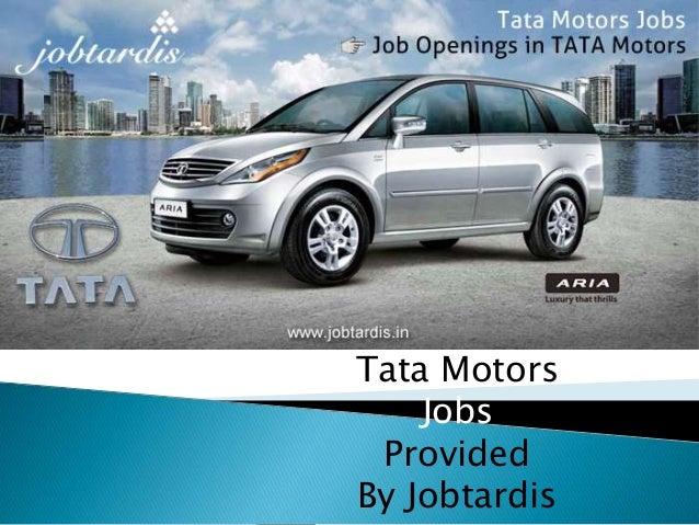 Tata Motors Jobs Provided By Jobtardis