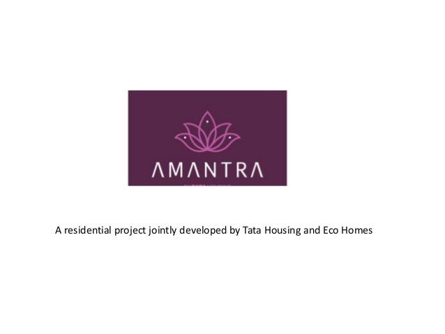 A residential project jointly developed by Tata Housing and Eco Homes