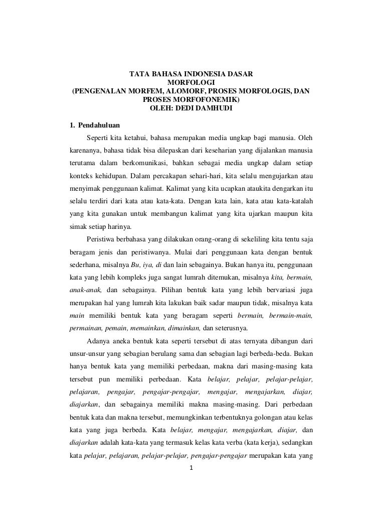 TATA BAHASA INDONESIA DASAR                    MORFOLOGI(PENGENALAN MORFEM, ALOMORF, PROSES MORFOLOGIS, DAN               ...