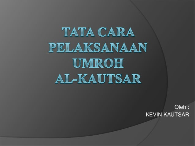 Oleh :KEVIN KAUTSAR