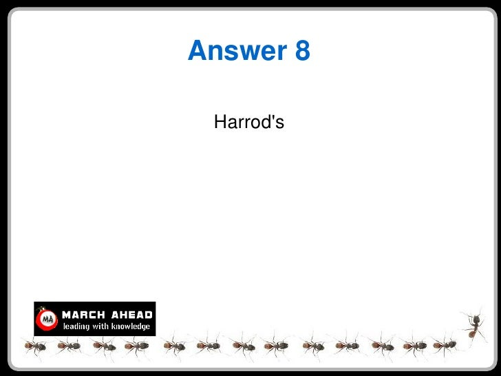 Answer 8   Harrod's