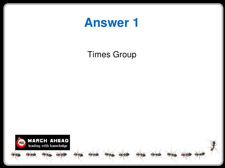 Answer 1  Times Group