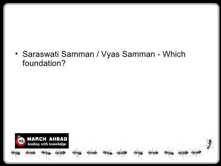 • Saraswati Samman / Vyas Samman - Which   foundation?