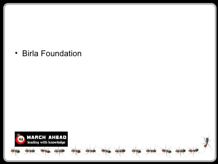 • Birla Foundation