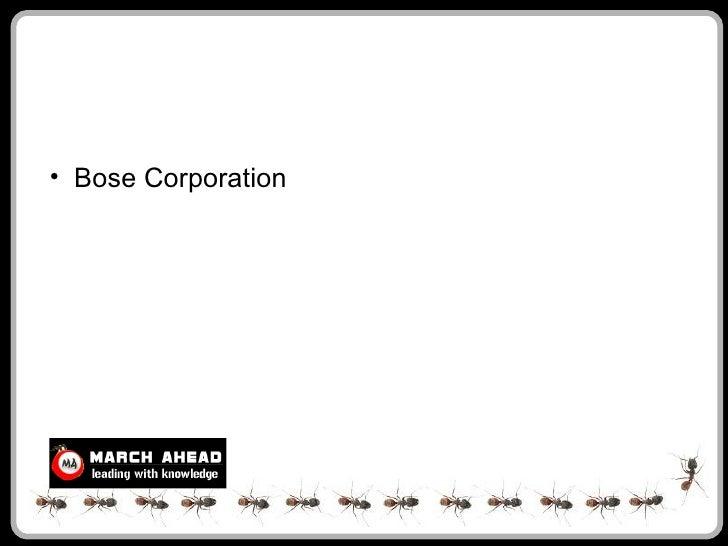 • Bose Corporation