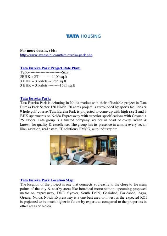 For more details, visit: http://www.avaasaipl.com/tata-eureka-park.php Tata Eureka Park Project Rate Plan: Type-----------...