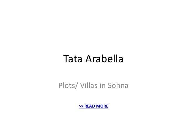 Tata Arabella Plots/ Villas in Sohna >> READ MORE