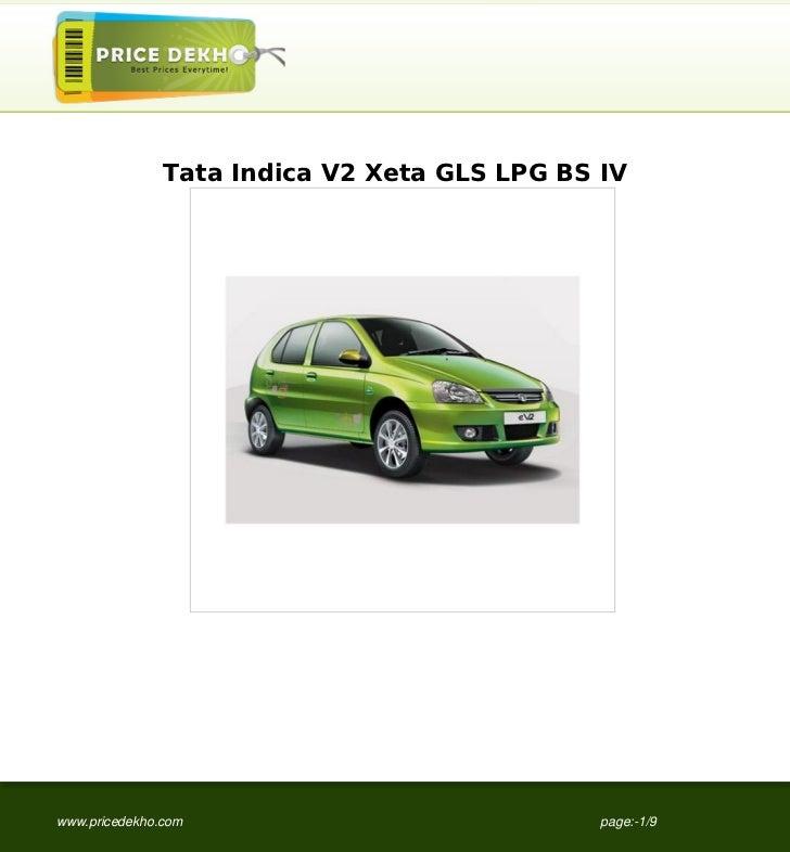 Tata Indica V2 Xeta GLS LPG BS IVwww.pricedekho.com                            page:-1/9