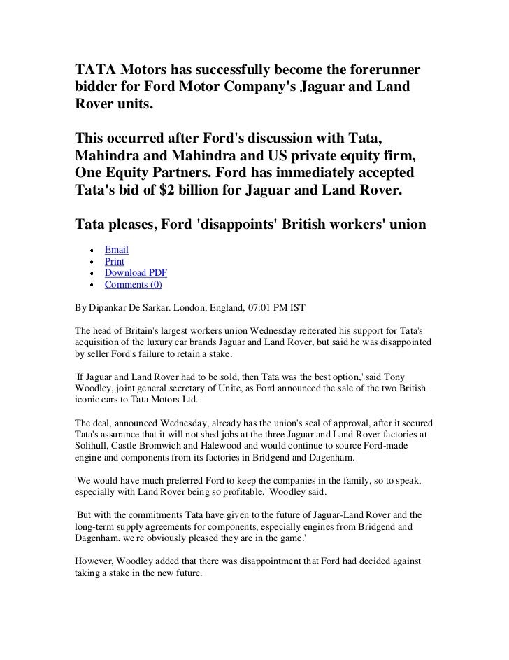 TATA Motors has successfully become the forerunner bidder for Ford Motor Company's Jaguar and Land Rover units.  This occu...