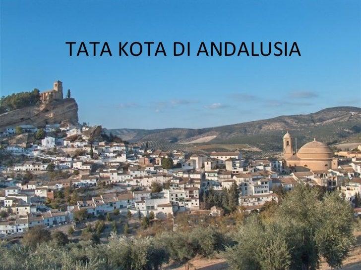 TATA KOTA DI ANDALUSIA