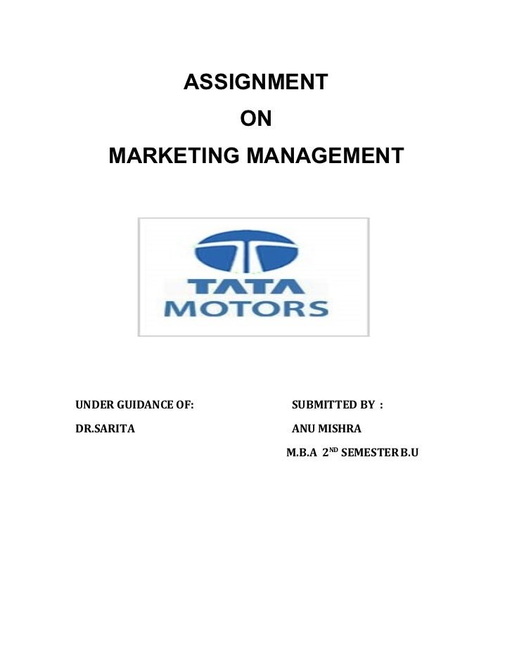 ASSIGNMENT                     ON    MARKETING MANAGEMENTUNDER GUIDANCE OF:        SUBMITTED BY :DR.SARITA                ...