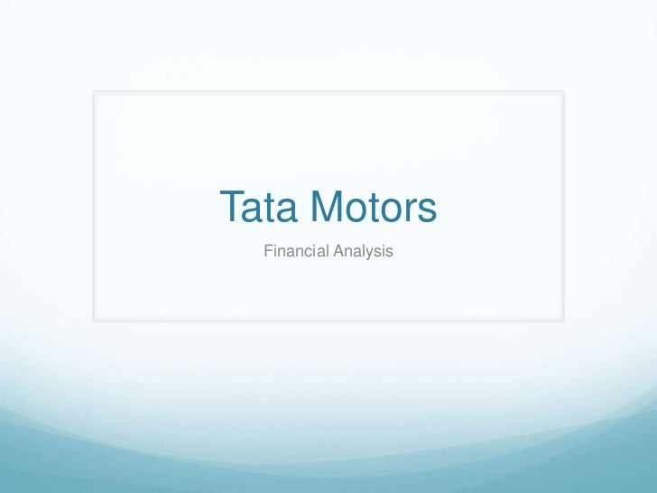 financial objectives of tata motors 441 financial services 110 india's trade policy objectives are stipulated in its foreign trade policy (ftp), which is issued every five years.
