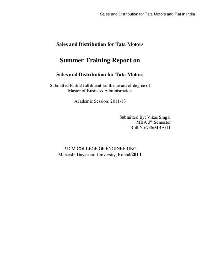 Sales and Distribution for Tata Motors and Fiat in India  Sales and Distribution for Tata Motors  Summer Training Report o...