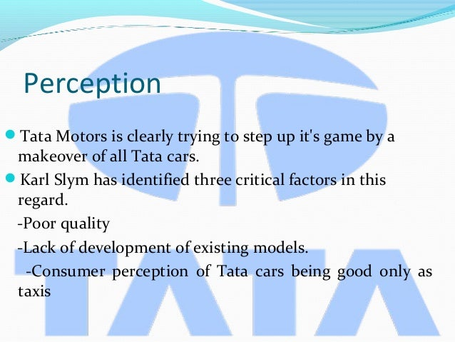 consumer buying behaviour for tata motors Tata motors's tamo sub-brand strategy is  fewer platforms help cut down product development time and pare costs amid rapidly changing consumer buying behaviour.