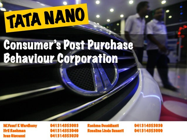Consumer's Post Purchase Behaviour Corporation M.Yusuf K Wardhany 041314353003 Rachma Dessidianti 041314353036 Ifril Rachm...