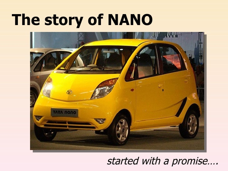 The story of NANO started with a promise….