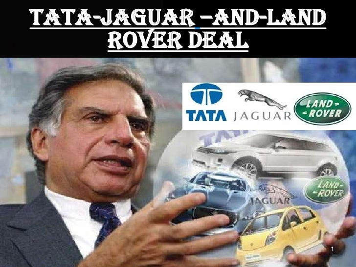 Tata-jaguar–and-land rover deal<br />1<br />