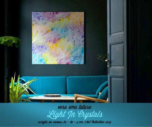 Light in crystals - Vera Ema Tataro