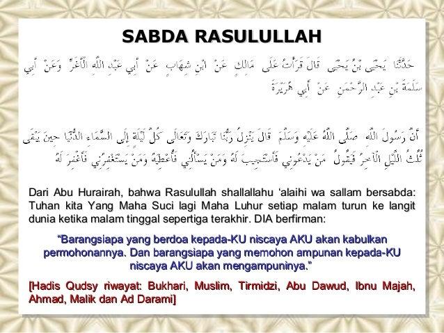 SABDA RASULULLAHDari Abu Hurairah, bahwa Rasulullah shallallahu 'alaihi wa sallam bersabda:Tuhan kita Yang Maha Suci lagi ...