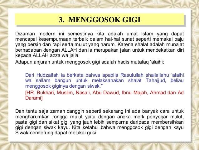 3. MENGGOSOK GIGI3. MENGGOSOK GIGI Dizaman modern ini semestinya kita adalah umat Islam yang dapat mencapai kesempurnaan t...