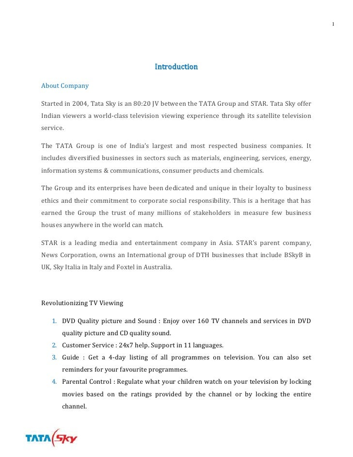 Introduction<br />About Company<br />Started in 2004, Tata Sky is an 80:20 JV between the TATA Group and STAR. Tata Sky of...