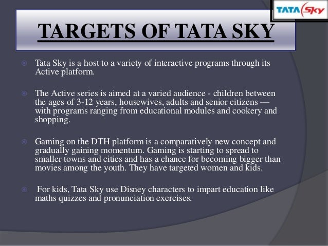 marketing strategy of tata sky A delightful offer or a marketing gimmick call it what you wish but tata sky's latest pricing strategy is pretty attractive a 50 per cent price reduction in the hardware cost for dth services is.
