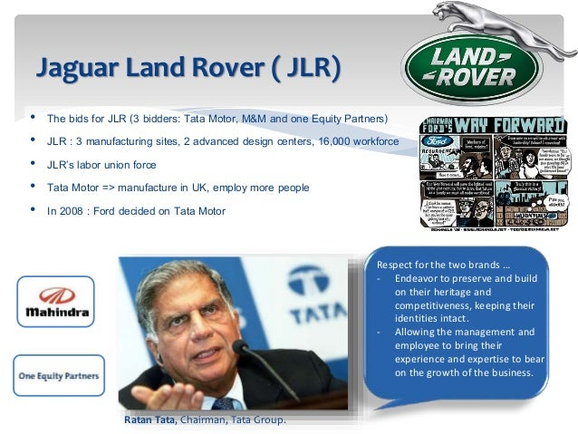 tata motors strategy behind jlr acquisition Significantly tata steel from india acquired corus steel for $13 billion hindalco   of finance, strategy and international business i review very  to see how  tata motors would have greater synergies than ford with jlr  national goal,  leaving behind a legacy, and the pride of managing a large multinational  company.
