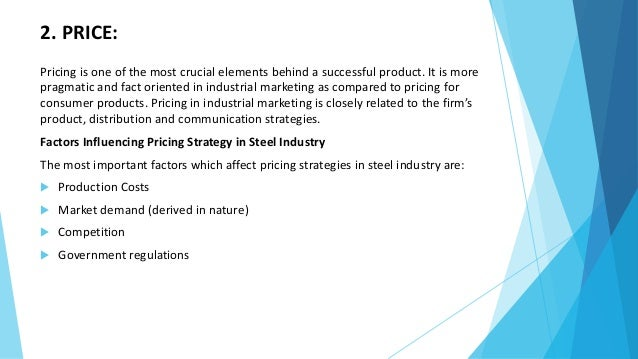 tata steel marketing strategy Strategies and that a more progressive longer-term view is required in both the steel and iron development of a õnancial derivatives market for steel and 25 indian steel: strategy to ambition the debt and equity markets to raise capital for example, tata steel recently completed a dual tranche bond sale to fund.