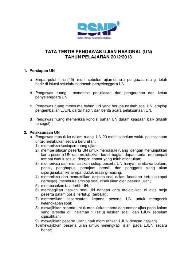 TATA TERTIB PENGAWAS UJIAN NASIONAL (UN)                  TAHUN PELAJ...