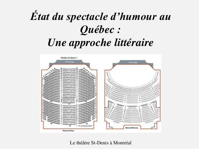État du spectacle d'humour au Québec : Une approche littéraire Le théâtre St-Denis à Montréal