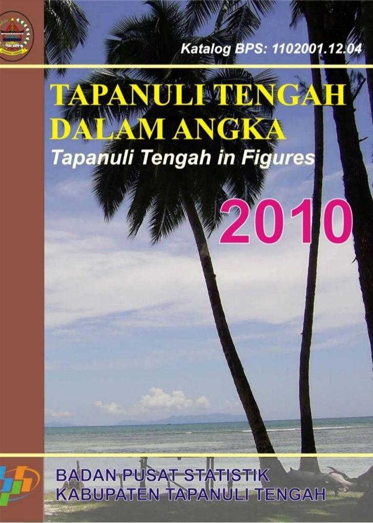 Katalog BPS : 1102001.12.04BADAN PUSAT STATISTIKKABUPATEN TAPANULI TENGAHBPS – Statistics of Tapanuli Tengah Regency