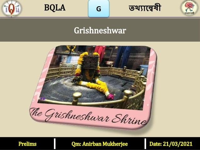 Prelims Qm: Anirban Mukherjee Date: 21/03/2021 G Grishneshwar তথ্যান্বেষী BQLA