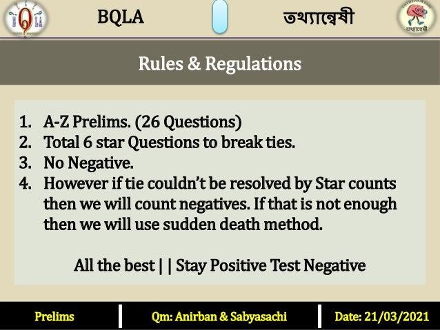 Prelims Qm: Anirban & Sabyasachi Date: 21/03/2021 BQLA তথ্যান্বেষী 1. A-Z Prelims. (26 Questions) 2. Total 6 star Question...