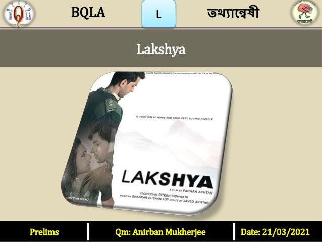 Prelims Qm: Anirban Mukherjee Date: 21/03/2021 L Lakshya তথ্যান্বেষী BQLA