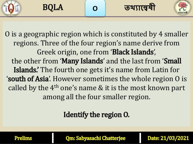 O O is a geographic region which is constituted by 4 smaller regions. Three of the four region's name derive from Greek or...