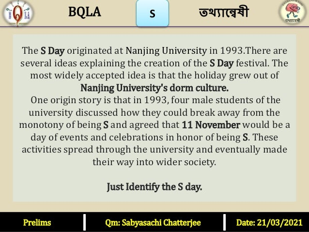 The S Day originated at Nanjing University in 1993.There are several ideas explaining the creation of the S Day festival. ...