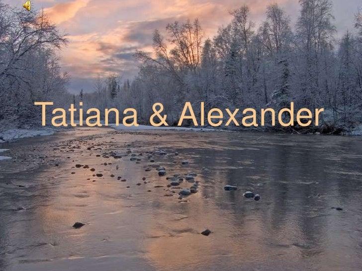 Tatiana & Alexander<br />