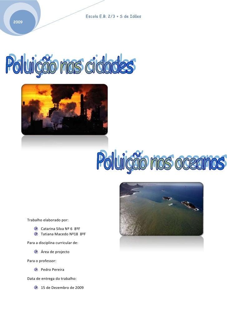-3929380285750<br />2907030107315<br />Trabalho elaborado por:Catarina Silva Nº 6  8ºFTatiana Macedo Nº18  8ºFPara a disci...