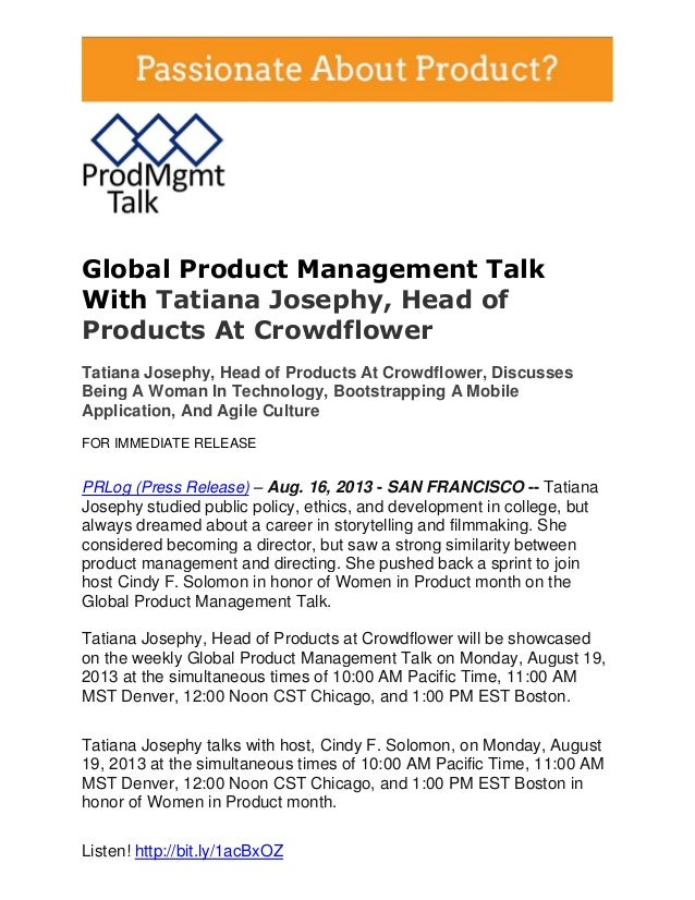 Global Product Management Talk With Tatiana Josephy, Head of Products At Crowdflower Tatiana Josephy, Head of Products At ...