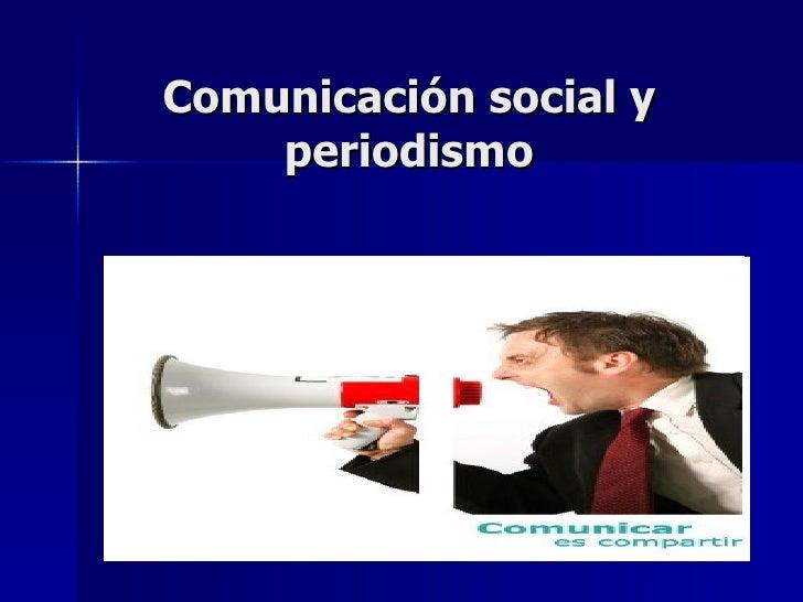 Comunicación social y periodismo
