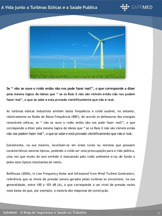 """SafeMed – O Blog de Segurança e Saúde no Trabalho 1 A Vida junto a Turbinas Eólicas e a Saúde Publica Se """" não se ouve o r..."""