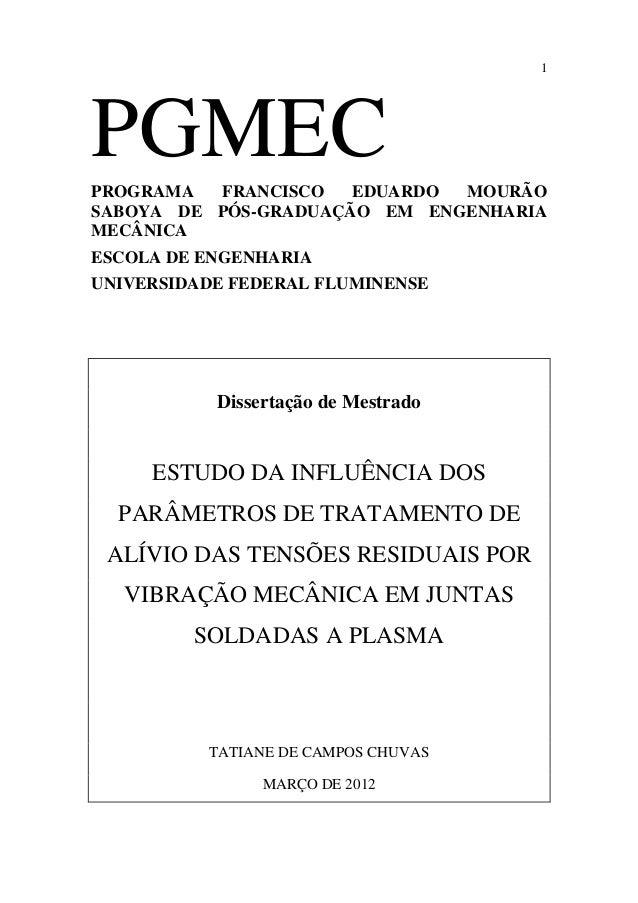 1  PGMEC  PROGRAMA FRANCISCO EDUARDO MOURÃO  SABOYA DE PÓS-GRADUAÇÃO EM ENGENHARIA  MECÂNICA  ESCOLA DE ENGENHARIA  UNIVER...